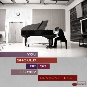 BENMONT TENCH _ YOU SHOULD BE SO LUCKY COVER ART
